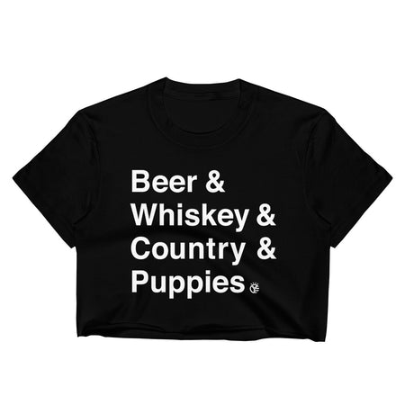 Beer & Whiskey & Country & Puppies Crop Top Tee
