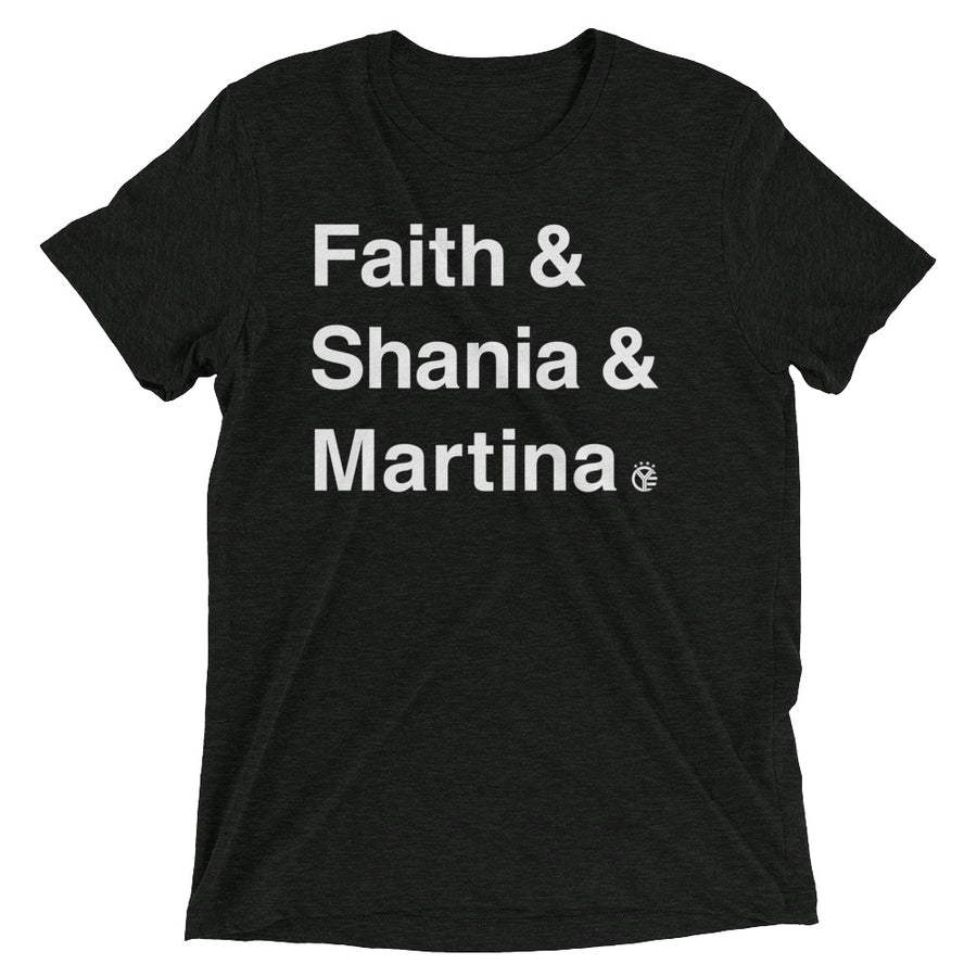 Faith & Shania & Martina T-Shirt
