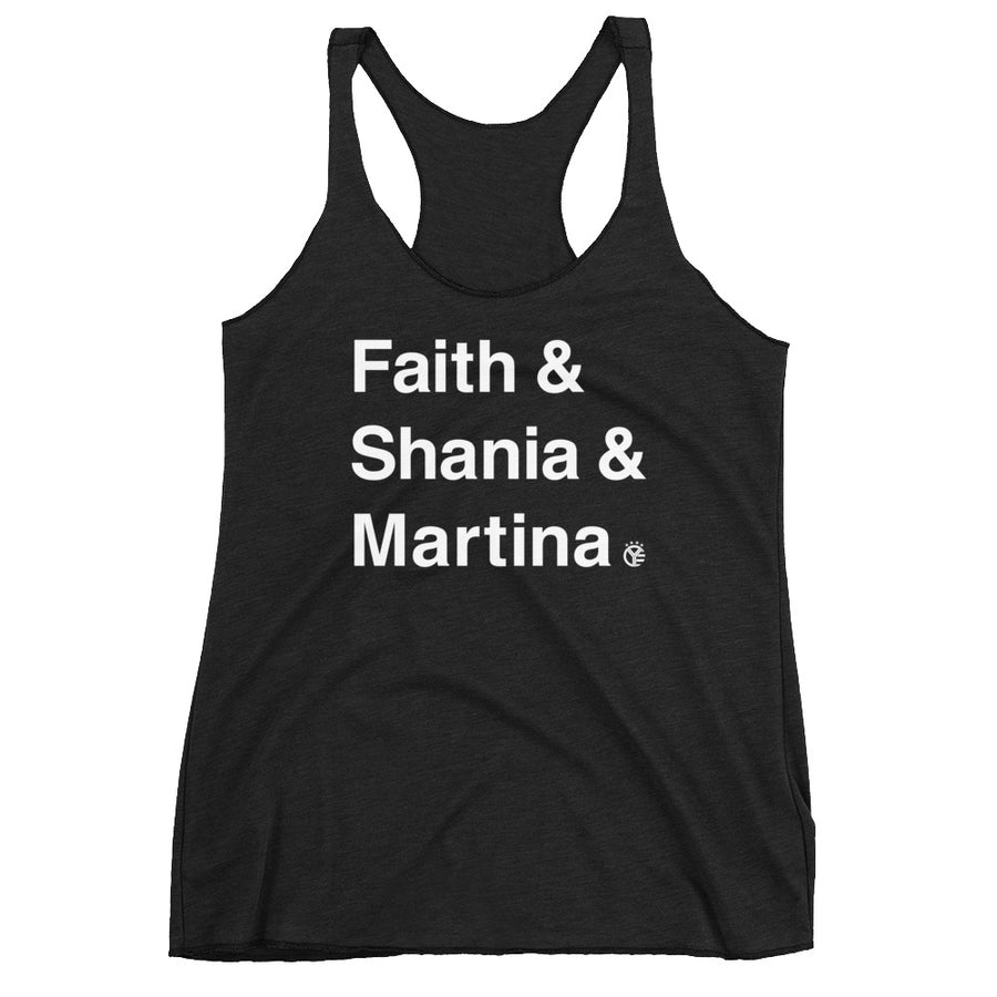 Faith & Shania & Martina Women's Tri-Blend Tank Top