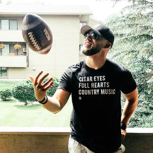 Clear Eyes, Full Hearts, Country Music T-Shirt