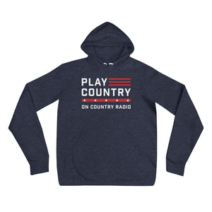 Play Country on Country Radio Hoodie