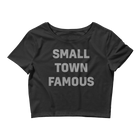 Small Town Famous Women's Crop Top Tee