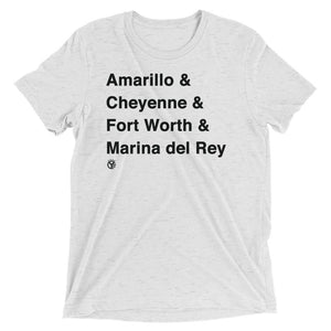 Amarillo & Cheyenne & Fort Worth & Marina del Rey T-Shirt