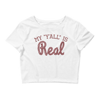My Y'all is Real Women's Crop Top Tee