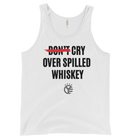 Cry Over Spilled Whiskey Tank Top