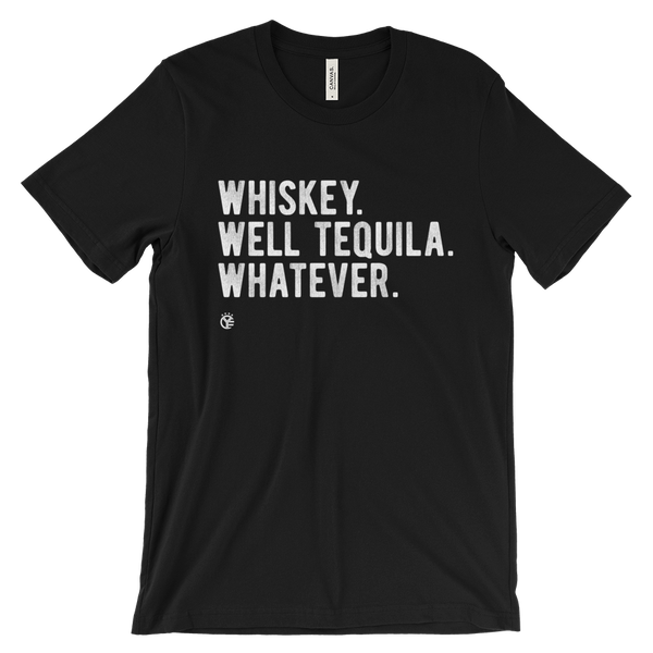 Whiskey. Well tequila. Whatever. T-Shirt