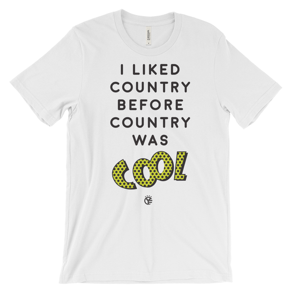 I Liked Country Before Country Was Cool T-Shirt