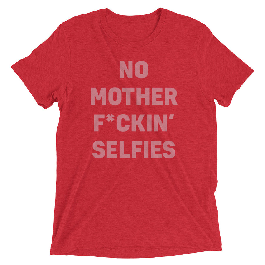 No Selfies T-Shirt