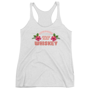 Sunshine and Whiskey Women's Tri-Blend Tank Top