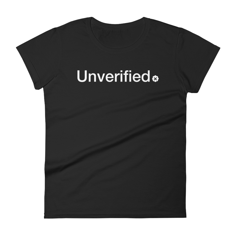 Unverified Women's T-Shirt