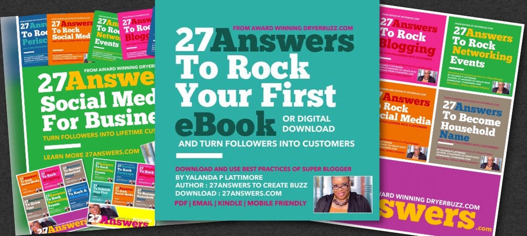 #27Answers to Rock Your First eBook Book or Catalog | Superblogger DryerBuzz for 27Answers.com