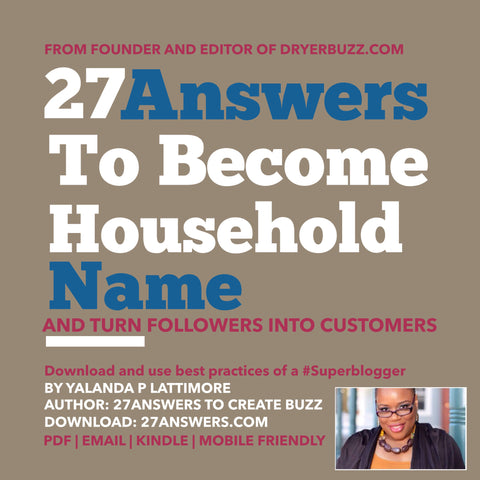 27 Answers to Become Household Name