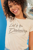Let's Go Dancing Fitted Baby Tee <br> Bare
