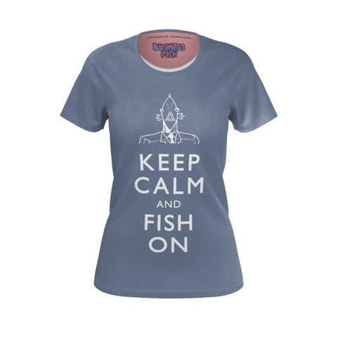Women's Keep Calm and Fish On Business Fish Shirt