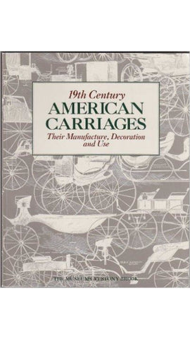 19Th Century American Carriage (Museums At Stony Brook) - Books