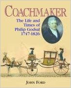 Coachmaker: The Life and Times of Philip Godsal