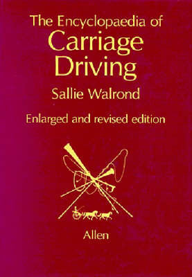 Encyclopedia of Carriage Driving