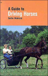 A Guide to Driving Horses by Sallie Walrond