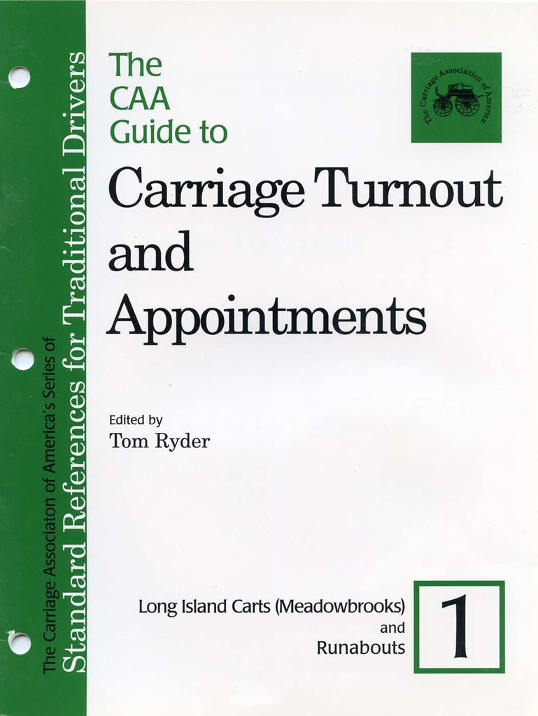 CAA Turnout Guides #1: Long Island Carts & Runabouts