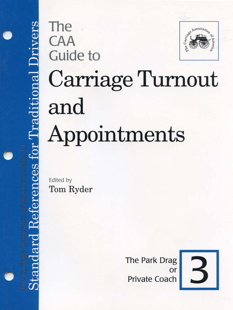 CAA Turnout Guides #3: Park Drag or Private Coach