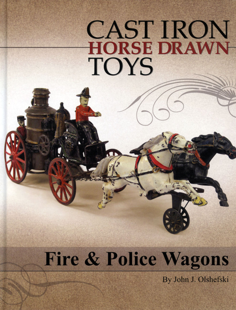 Cast Iron Horse Drawn Toys: Fire & Police Wagons