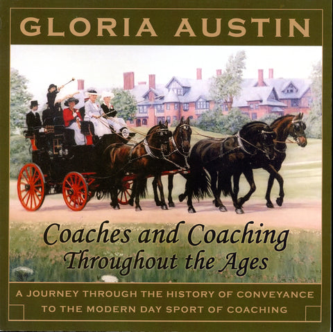 Coaches and coaching throughout the ages by Gloria Austin