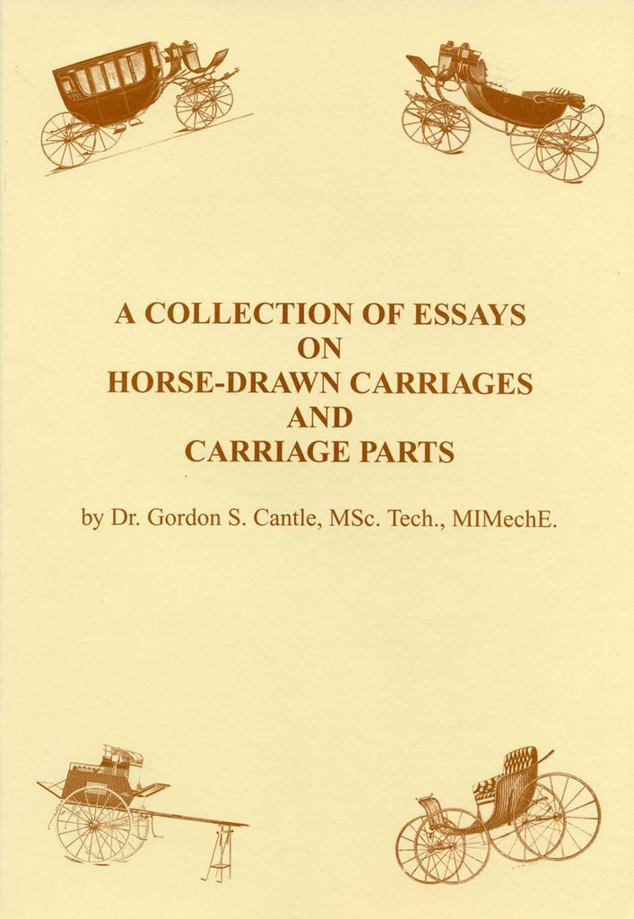 Collection of Essays on Horse-Drawn Carriages and Carriage Parts