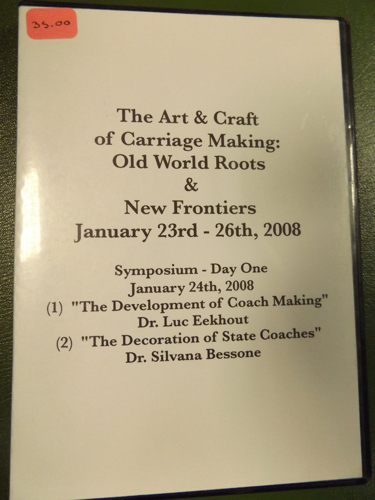 The Art & Craft of Carriage Making: Old World Roots & New Frontiers