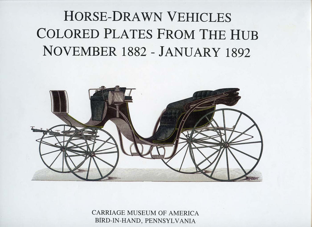 Horse-Drawn Vehicles: Colored Plates from The Hub