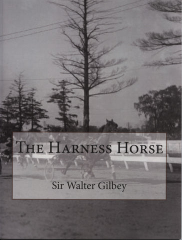 The Harness Horse by Sir Walter Gilbey