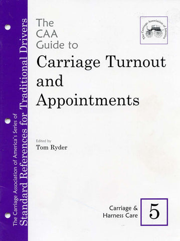 CAA Turnout Guides #5: Carriage & Harness Care