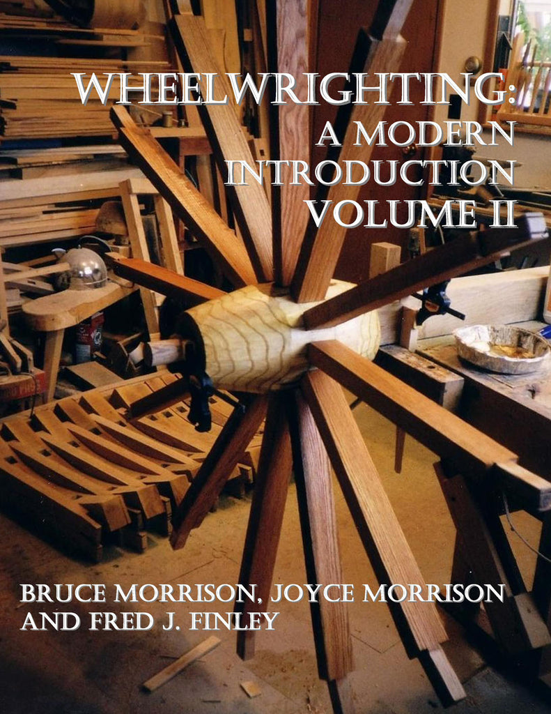 Wheelwrighting: A Modern Introduction, vol. 2