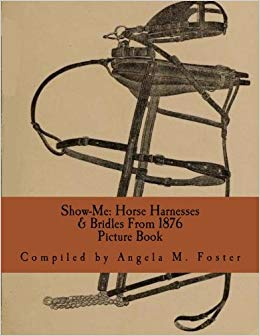 Show-Me: Horse Harnesses & Bridles From 1876 Picture Book