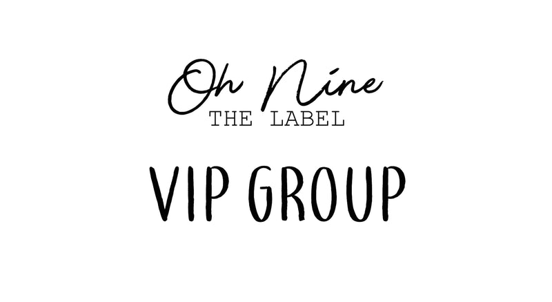 Oh Nine VIP Group