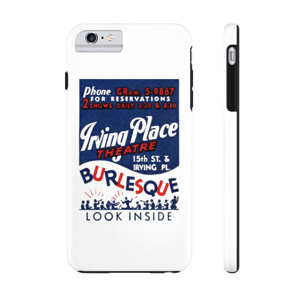 """Irving Place Burlesque"" Tough Phone Cases"