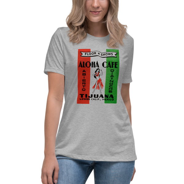 """Aloha Cafe"" Ladies' Women's Relaxed T-Shirt"