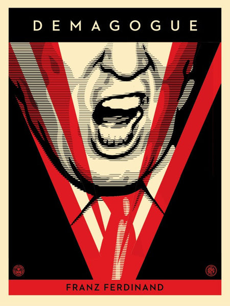 "Shepard Fairey ""Demagogue"""
