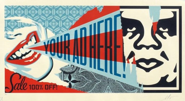 "Shepard Fairey ""Your Ad Here"" Large Format"