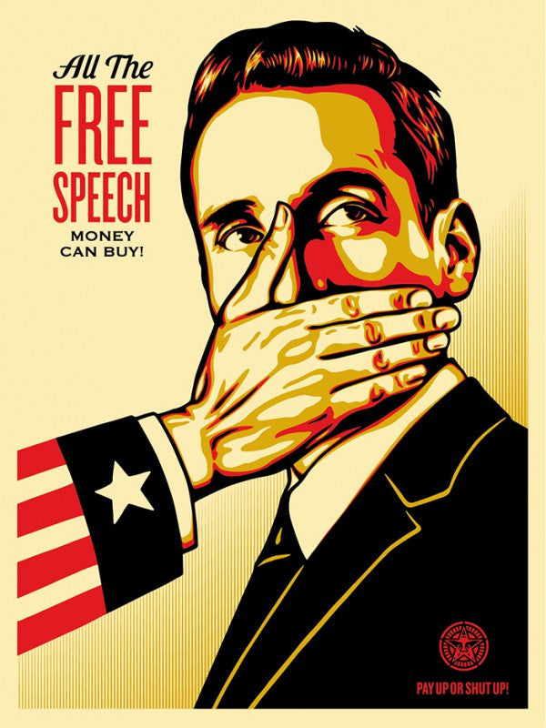 "Shepard Fairey ""Pay Up Or Shut Up"""