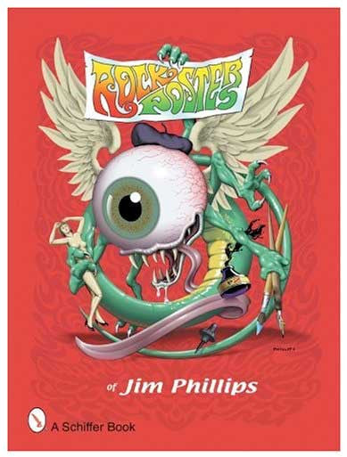 Rock Poster Art of Jim Phillips Book