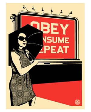 Shepard Fairey Billboard Consume