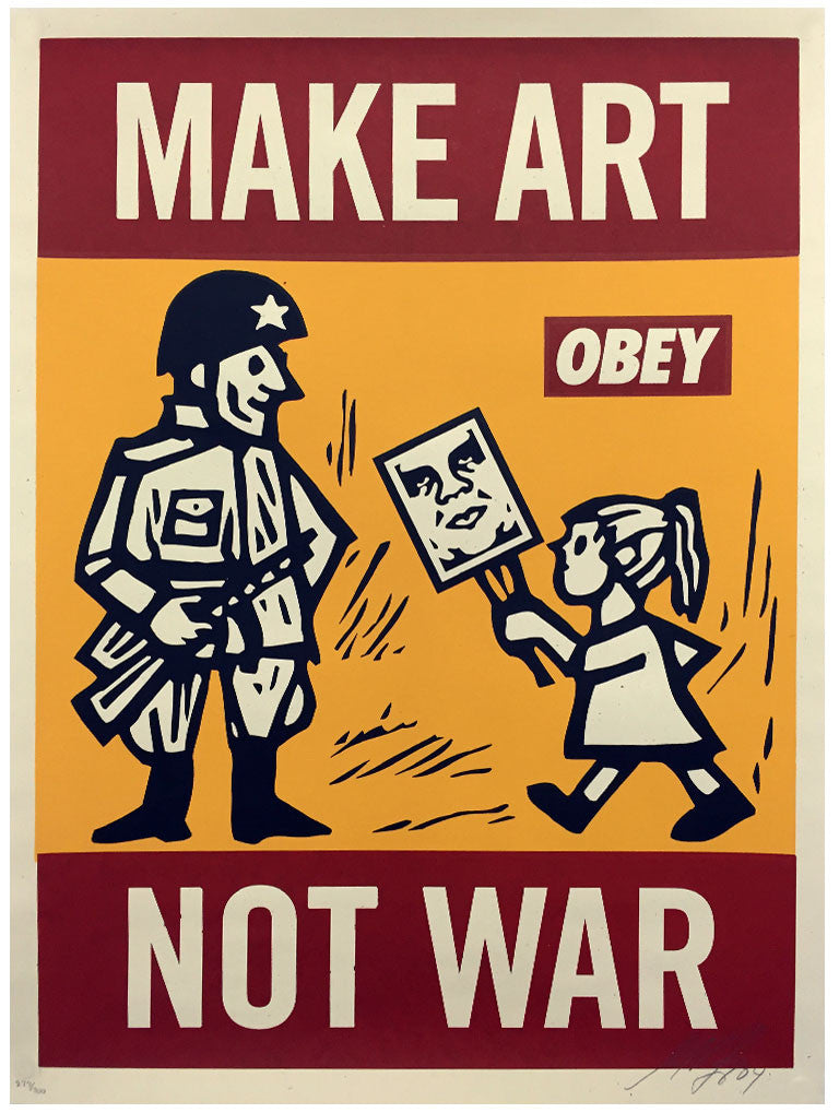 Shepard Fairey - Make Art Not War