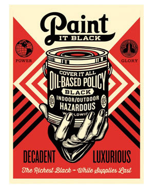 "Shepard Fairey ""Paint It Black"" (Hand)"