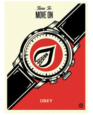 "Shepard Fairey ""Time To Move On"""