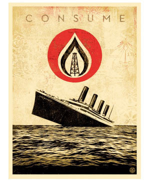 "Shepard Fairey ""Unsinkable Consumption"""