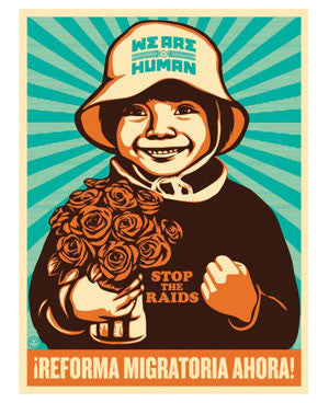 Shepard Fairey Immigration Reform Now