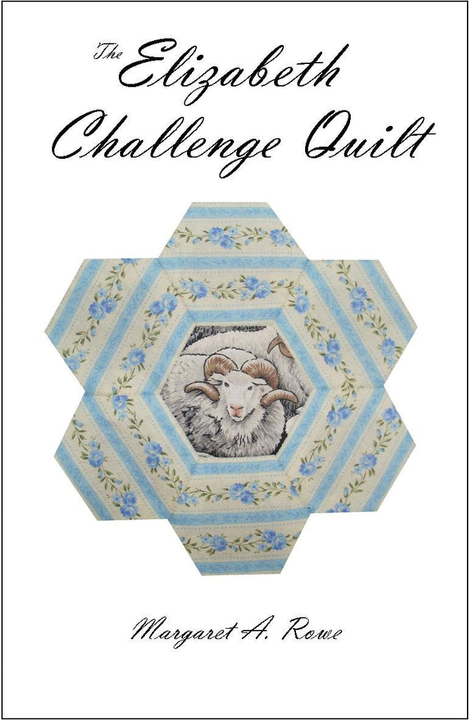 The Elizabeth Challenge Quilt eBook
