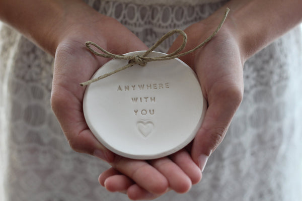 Anywhere with you Wedding ring dish