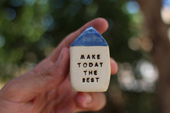 Make today the best