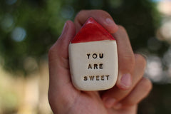 You are sweet